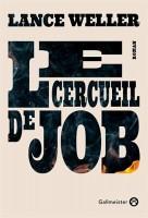 Le Cercueil de Job, Lance Weller (par Léon-Marc Levy)