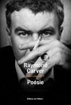 Poésie, Raymond Carver