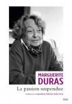 Marguerite Duras, La passion suspendue, entretiens avec Leopoldina Pallotta della Torre