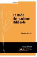 La Robe de Madame Kilibarda, Tiodor Rosić