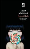 Seins et œufs, Mieko Kawakami