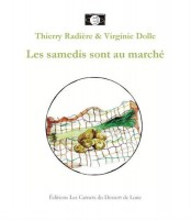 Les samedis sont au marché, Thierry Radière, Virginie Dolle