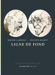 Ligne de fond, Werner Lambersy / Philippe Bouret (par Murielle Compère-Demarcy)