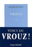 Vrouz, Valérie Rouzeau