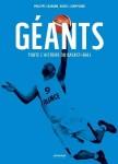 Géants, toute l'histoire du basket-ball, Philippe Cazaban, Daniel Champsaur