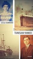 Tunisian yankee, Cécile Oumhani