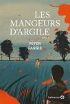 Les Mangeurs d'argile, Peter Farris (par Sandrine Ferron-Veillard)