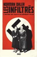 Les infiltrés, L'histoire des amants qui défièrent Hitler, Norman Ohler (par Sandrine Ferron-Veillard)