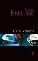 Casal ventoso, Fredrik Ekelund
