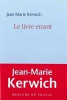 Le livre errant, Jean-Marie Kerwich