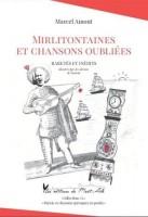 Mirlitontaines et chansons oubliées, Marcel Amont (par Murielle Compère-Demarcy)
