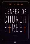 L'enfer de Church Street, Jake Hinkson