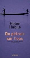 Du pétrole sur l'eau, Helon Habila