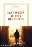 Les Vivants au prix des morts, René Frégni