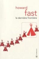 La dernière frontière, Howard Fast