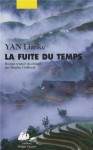 La Fuite du Temps, Yan Lianke
