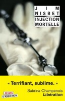 Injection mortelle, Jim Nisbet