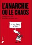 L'anarchie ou le chaos, Philippe Godard (par Cathy Garcia)