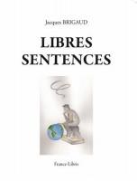 Libres sentences, Jacques Brigaud (par Marc Wetzel)