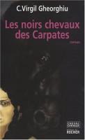 Les noirs chevaux des Carpates, Virgil Gheorghiu (par Eva Philippon)