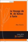 Le Voyage de M. de Balzac à Turin, Max Genève