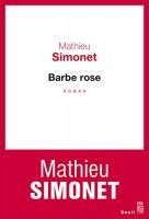 Barbe rose, Mathieu Simonet