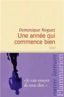 Une année qui commence bien, Dominique Noguez