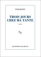 Trois jours chez ma tante, Yves Ravey