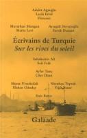 Ecrivains de Turquie, Sur les rives du soleil