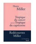 Sur Tropique du Cancer suivi de Tropique du Capricorne, Henry Miller, par Cyrille Godefroy