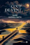 Coup de vent, Mark Haskell Smith (par Catherine Dutigny)