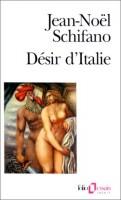 Désir d'Italie, Jean-Noël Schifano (par Philippe Leuckx)