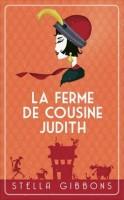 La Ferme de Cousine Judith, Stella Gibbons (Belfond) - D. Smal