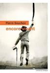 Encore vivant, Pierre Souchon (par Delphine Crahay)