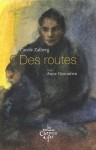 Des routes, Carole Zalberg, Anne Gorouben (par Pierrette Epsztein)