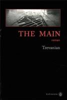 The Main, Trevanian
