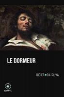 Le Dormeur, Didier Da Silva (par Yann Suty)