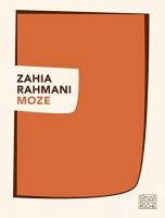 Moze, Zahia Rahmani