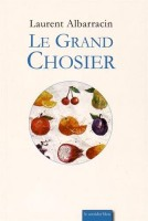 Le Grand Chosier, Laurent Albarracin