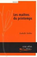 Les Maîtres du printemps, Isabelle Stibbe