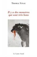 Il y a des monstres qui sont très bons – Thomas Vinau (Le Castor Astral) - Ph. Chauché