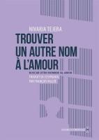 Trouver un autre nom à l'amour, Nivaria Tejera