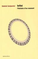 Infini. L'Histoire d'un Moment, Gabriel Josipovici (2ème critique)