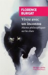 Vivre avec un inconnu, Miettes philosophiques sur les chats, Florence Burgat (par Michel Host)
