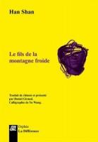 Métaphysique de la poésie - Le Fils de la Montagne froide, de Han Shan, par Didier Ayres