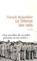 Le silence des rails, Franck Balandier