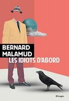 Les Idiots d'abord, Bernard Malamud (par Léon-Marc Levy)