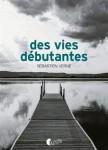 Des vies débutantes, Sébastien Verne (par Emmanuelle Caminade)