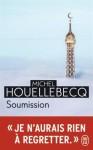 Soumission, de Michel Houellebecq (par Mona)