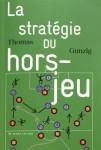 La stratégie du hors-jeu, Thomas Gunzig